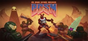 Скачать игру BDSM: Big Drunk Satanic Massacre бесплатно на ПК