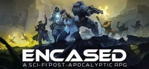 Скачать игру Encased: A Sci-Fi Post-Apocalyptic RPG бесплатно на ПК