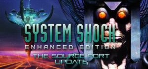 Скачать игру System Shock: Enhanced Edition бесплатно на ПК