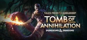 Скачать игру Tales from Candlekeep: Tomb of Annihilation бесплатно на ПК