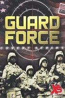 Guard Force: Covert Strike