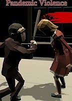 Pandemic Violence