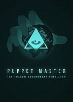 Puppet Master: The Shadow Government Simulator