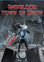 Rainblood: Town of Death