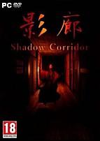 Shadow Corridor