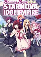 Shining Song Starnova: Idol Empire