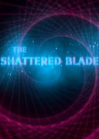 The Shattered Blade